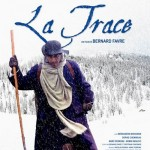 La Trace, un film de Bernard Favre avec Richard Berry