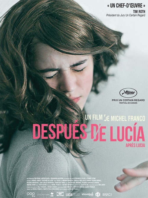 Despues de lucia, un film mexicain de michel franco