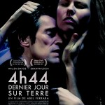 4h44 Dernier jour sur terre d&#039;Abel Ferrara