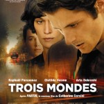 Trois Mondes, un film de Catherine Corsini