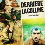 Derrire la colline, un film turc de Emin Alper