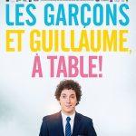 Les garcons et Guillaume à table, un film de Guillaume Gallienne.