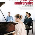 Pour ton anniversaire, un film de Denis Dercourt