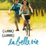 La Belle vie, un film de Jean Denizot.