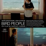 Bird people, un film de Pascale Ferran