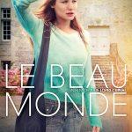 Le Beau monde, un film de Julie Lopes Curval