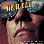 Night call, un film de Dan Gilroy