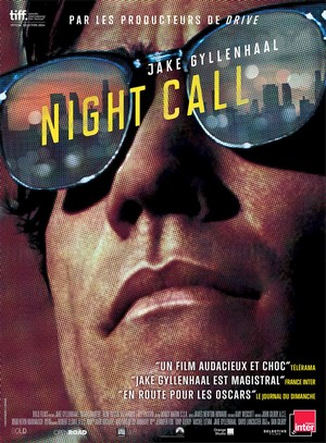 Night call, un film de Dan Gilroy