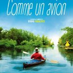 Comme un avion, un film de Denis Podalydès
