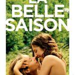 La Belle Saison, un film de Catherine Corsini