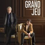 Le Grand jeu, un film de Nicolas Pariser
