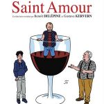 Saint Amour, un film de Benoît Delépine et Gustave Kervern