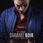 Diamant noir, un film de Arthur Harari