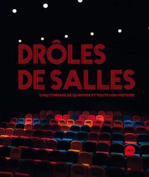 Livre Drôles de Salles - cinq cinémas de quartier et toute une histoire
