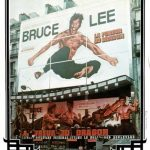La Fureur du dragon de Bruce Lee à l'affiche du cinéma de René Château Le Hollywood Boulevard
