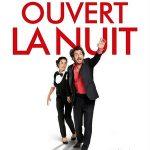 Ouvert la nuit, un film d'Edouard Baer.