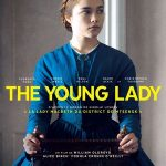 The Young Lady, un film de  William Oldroyd