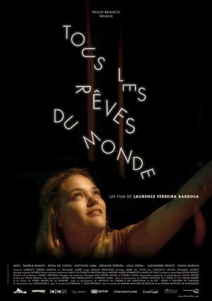Tous les rêves du monde, un film de Laurence Ferreira Barbosa